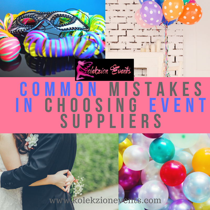 choosing event suppliers, how to choose event suppliers, wedding suppliers, kiddie party suppliers, event planner
