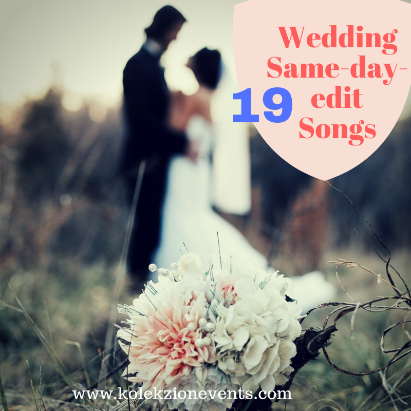 same-day-edit,wedding songs,wedding planner,suggested wedding songs